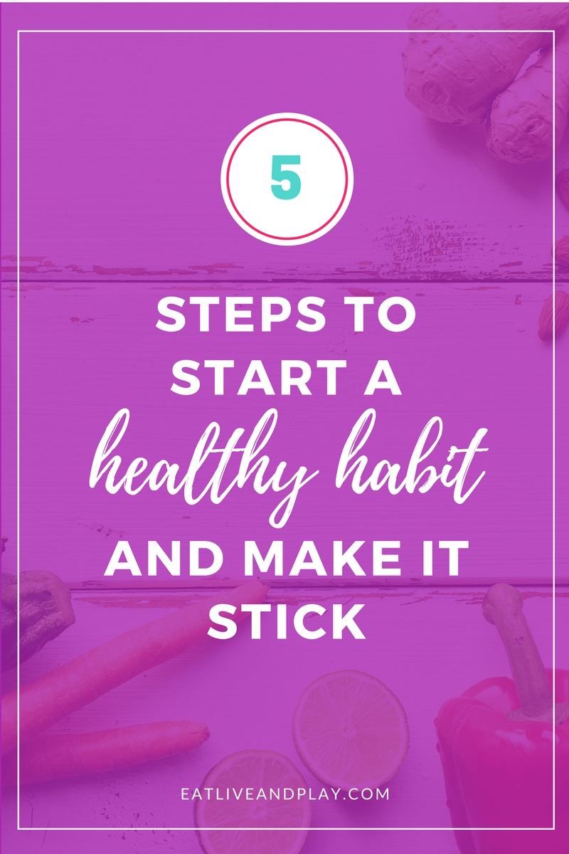 Have you ever started to diet or exercise but didn't stick with it? Discover 5 steps to trick your brain to start a healthy habit and make it stick!
